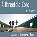 A Threefold Cord | Julie Bozza