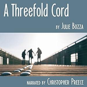 A Threefold Cord Audiobook