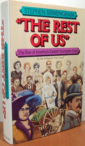 The Rest Of Us by Stephen Birmingham