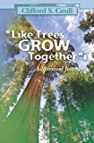 Like Trees Grow Together, Clifford Coull, 1463586795