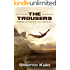 THE TROUSERS Parables for the 21st Century: Inspirational short stories and wisdom stories (Parables and Stories of Inspiration)