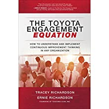 The Toyota Engagement Equation Audiobook by Tracey Richardson, Ernie Richardson Narrated by Todd Belcher