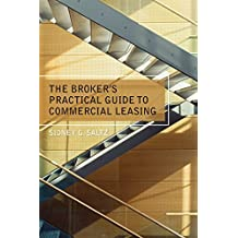 The Broker's Practical Guide to Commercial Leasing