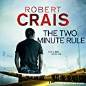 The Two-Minute Rule Audiobook by Robert Crais Narrated by Christopher Graybill