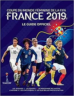 Le Livre Officiel De La Coupe Du Monde De Football Feminine