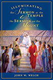 Illuminating the Sermon at the Temple and Sermon on the Mount