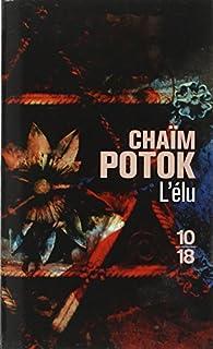 L'élu, Potok, Chaïm