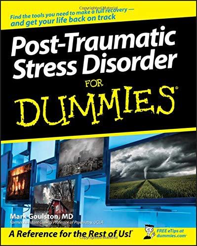 Post Traumatic Stress Disorder For Dummies Mark Goulston