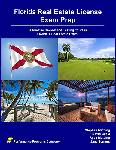 Florida Real Estate License Exam Prep: All-in-One Review and