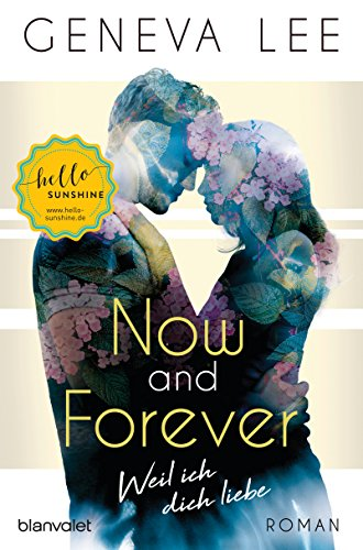 Now and Forever - Weil ich dich liebe: Roman (Girls in Love 1) (German Edition)