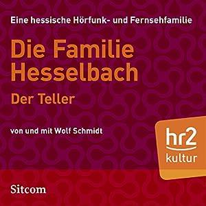 Der Teller (Die Hesselbachs 1.16) Hörspiel