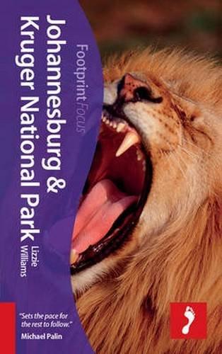 Johannesburg & Kruger National Park Focus Guide (Footprint Focus)