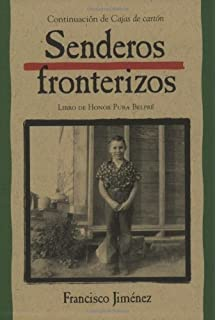 Senderos fronterizos: Breaking Through Spanish Edition