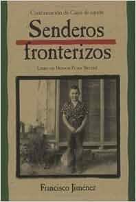 Amazon.com: Senderos fronterizos: Breaking Through Spanish
