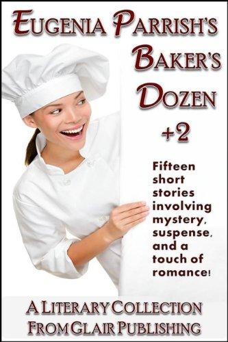 Eugenia Parrishs Bakers Dozen +2