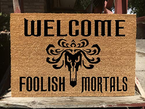 (KiwiCraftdom - Welcome Foolish Mortals - Tower of Terror - Haunted Mansion! Disney Inspired Doormat - Large Welcome Door Mat - Cute Housewarming Gifts - Fun Birthday Present)