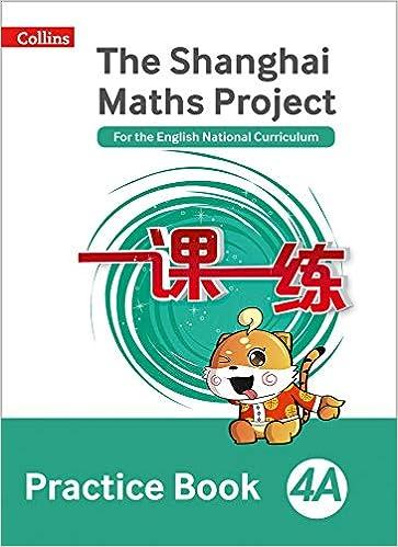 5b739a3db The Shanghai Maths Project Practice Book 4A (Shanghai Maths) Paperback – 26  Jan 2018