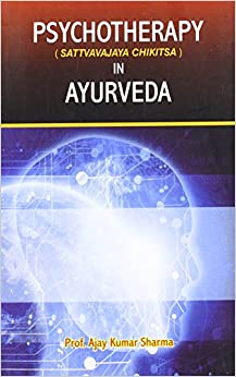 Book Psychoterapy (Sattvavajaya Chikitsa) in Ayurveda
