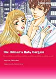 img - for THE OILMAN'S BABY BARGAIN (Harlequin comics) book / textbook / text book