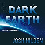 Dark Earth: The Free Story Friday Collection Book 4 | Josh Hilden