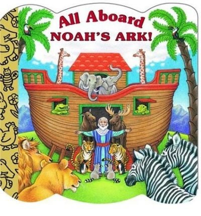 All Aboard Noah's Ark (Golden Books Inspirational) (Board book) - Common pdf