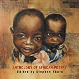 ANTHOLOGY OF AFRICAN POETRY