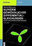 Martin Hermann: Numerik gewöhnlicher Differentialgleichungen: Nichtlineare Randwertprobleme (De Gruyter Studium)