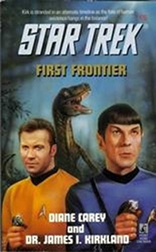 First Frontier (Star Trek: The Original Series Book - Star Trek Frontier First