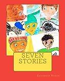 Seven Stories, Elizabeth Roach, 1477658203