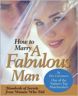 How to Marry a Fabulous Man – November 6, 2007