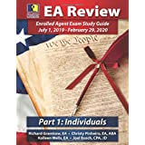 PassKey Learning Systems EA Review Part 1 Individuals; Enrolled Agent Study Guide: July 1, 2019-February 29, 2020 Testing Cyc