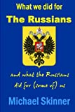 img - for What we did for the Russians book / textbook / text book