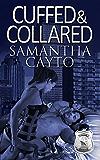 Cuffed & Collared (Boston's Brave Book 3)