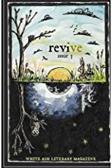 Revive (White Ash Literary Magazine) (Volume 3) Paperback