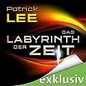 Das Labyrinth der Zeit (Die Zeitpforten-Thriller 3) Hörbuch von Patrick Lee Gesprochen von: Matthias Lühn
