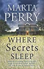 Where Secrets Sleep (House of Secrets Book 1)