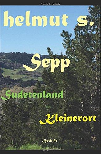 Sepp: Sudetenland to Kleinerort