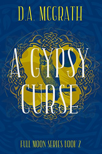 A Gypsy Curse - Full Moon series book 2
