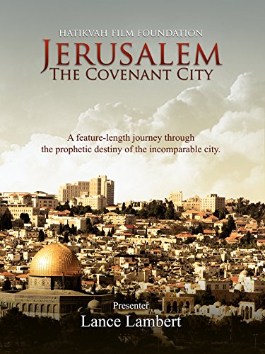 Jerusalem: The Covenant City
