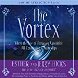 The Vortex: Where the Law of Attraction Assembles