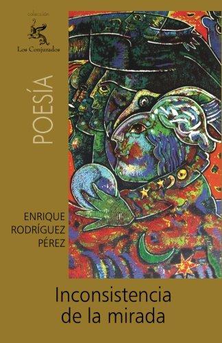 Inconsistencia de la mirada  [Rodríguez Pérez, Enrique] (Tapa Blanda)
