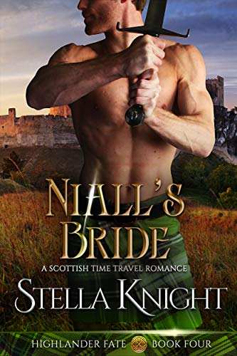 Pdf Romance Niall's Bride: A Scottish Time Travel Romance (Highlander Fate Book 4)