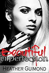 Beautiful Imperfection (The Perfection Series Book 3)