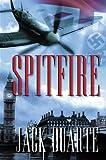 SPITFIRE (World War II Series Book 3)