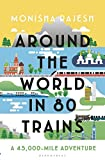 Around the World in 80 Trains: A 45,000-Mile