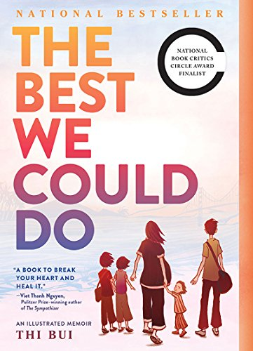 - The Best We Could Do: An Illustrated Memoir