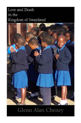 Love and Death in the Kingdom of Swaziland