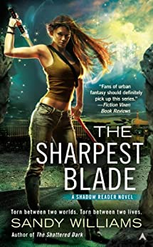 The Sharpest Blade (A Shadow Reader Novel Book 3) by [Williams, Sandy]