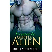 Wanted by Gentle Alien (Uoria Mates Book 3) (Uoria Mates Series)
