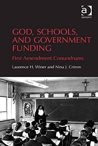 Download God, Schools, and Government Funding: First Amendment Conundrums Pdf